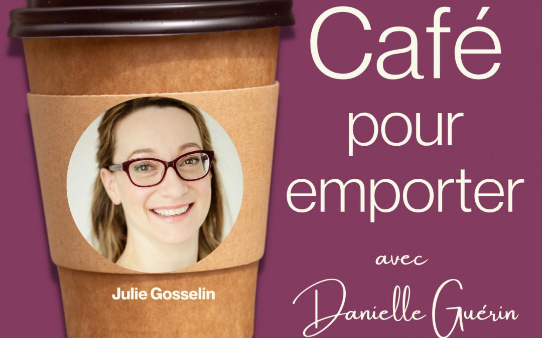 Entrevue avec Julie Gosselin   006