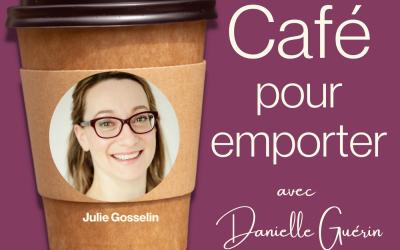 Entrevue avec Julie Gosselin | 006