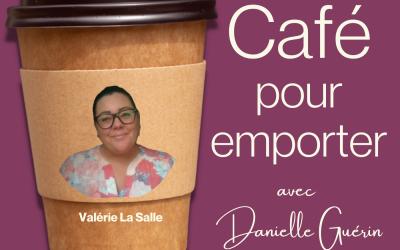 Entrevue avec Valérie La Salle | 007