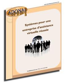 Systèmes pour une entreprise d'assistance virtuelle réussie