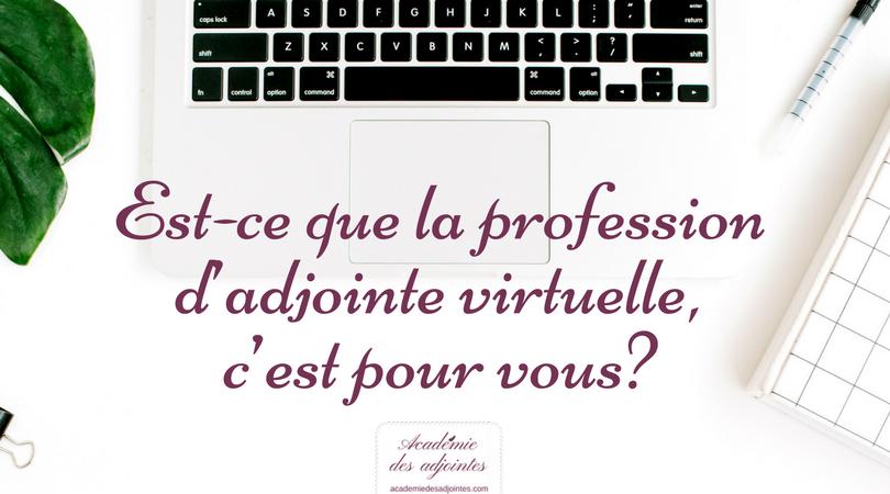 Est-ce que la profession d'adjointe virtuelle, c'est pour vous?